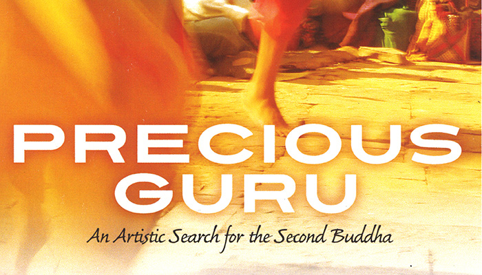 Precious Guru: An Artistic Search for the Second Buddha Poster
